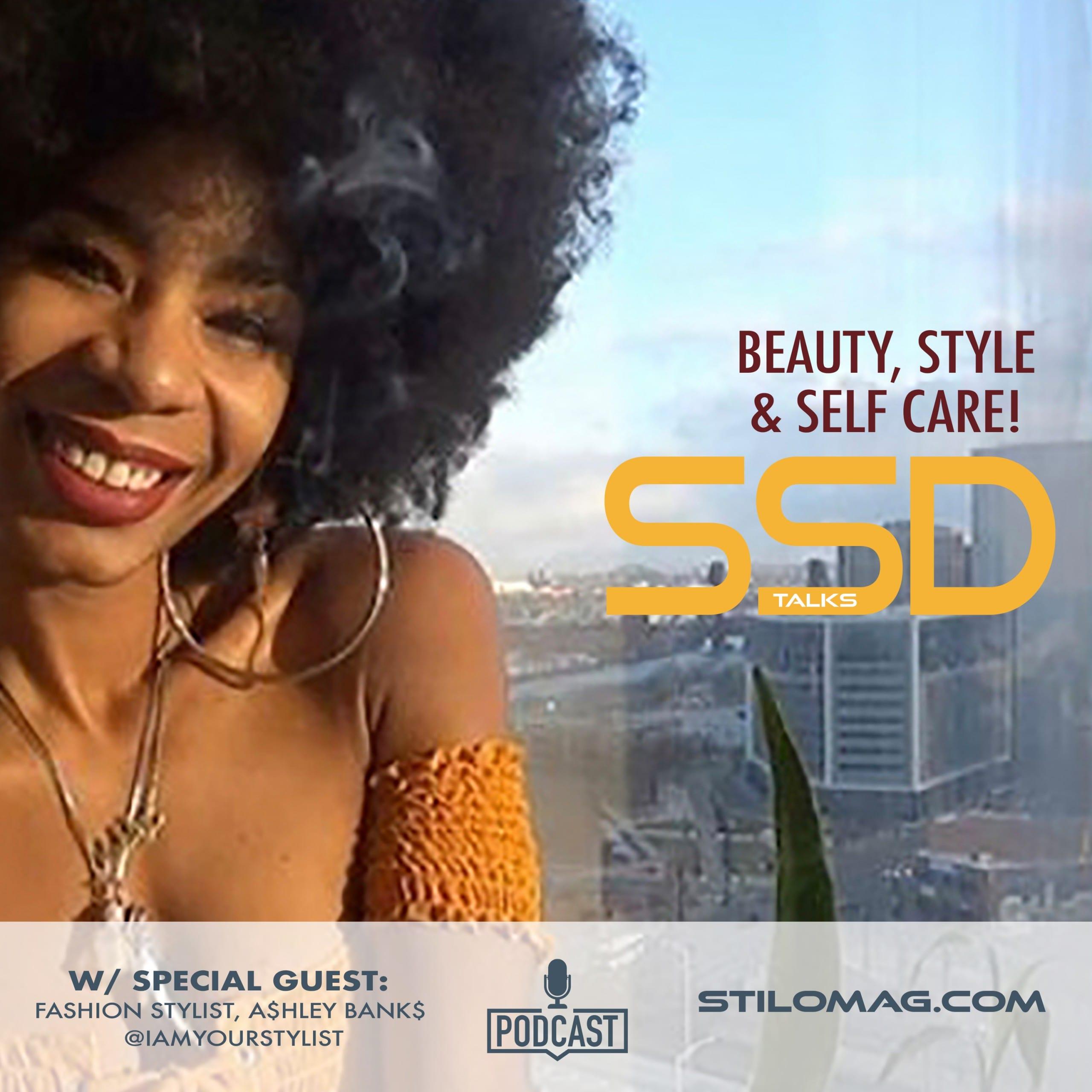 Beauty, Style & Self Care.